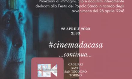 IN OCCASIONE DE SA DIE DE SA SARDIGNA Torna il #cinemadacasa
